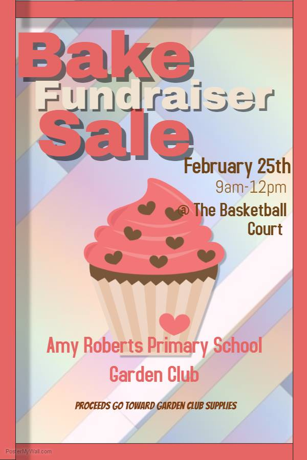 Fundraiser for the Amy Roberts Primary School Garden Club takes place this Saturday, February 25, from 9am to noon at the basketball court.