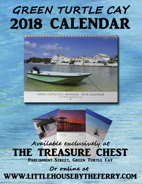 Limited quantities remain – order your Green Turtle Cay 2018 Wall Calendar Today