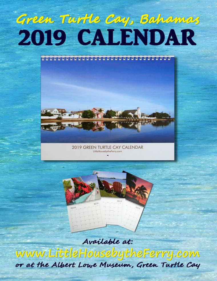 The 2019 Green Turtle Cay, Bahamas Wall Calendar is Now Available. Makes a great gift or souvenir!